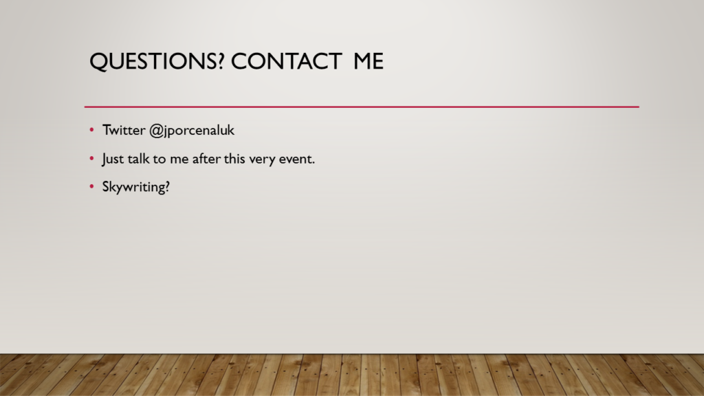 Contact info for Jared. My Twitter handle is @jporcenaluk.