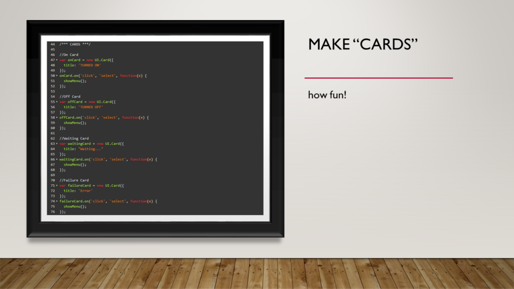 "Code to make ""Cards,"" which is Pebble's way of showing a window or screen."